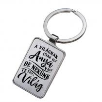 Gravírozott kulcstartó - Anya Te vagy a Világ